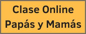 Clase Online Papas y Mamas